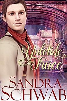 Yuletide Truce by [Schwab, Sandra]