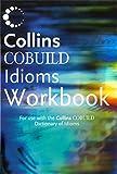 Collins Cobuild-dictionary of Idioms: Workbook