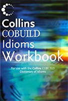 Collins Cobuild-dictionary of Idioms: Workbook