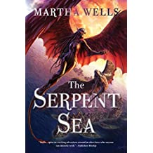 The Serpent Sea (The Books of the Raksura Book 2)