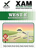 West-e Mathematics 0061 (XAMonline Teacher Certification Study Guides)