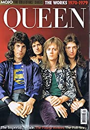 Mojo: The Collector's Series: Queen: The Works 1970-1979 [UK] No. 24 2021