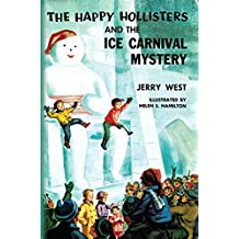 The Happy Hollisters and the Ice Carnival Mystery: (Volume 16)