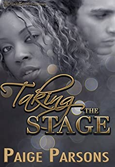 Taking the Stage by [Parsons, Paige]
