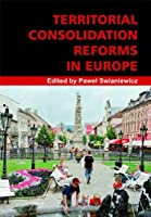 Territorial Consolidation Reforms in Europe