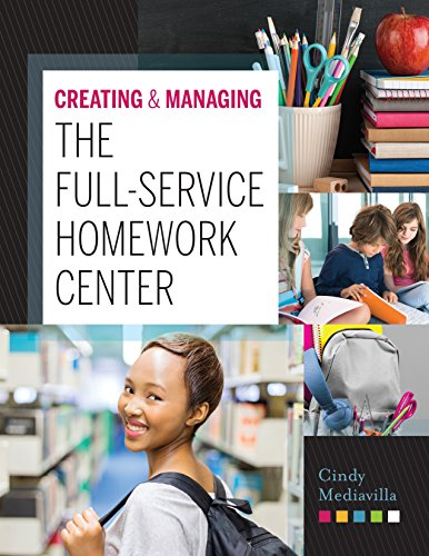 Download Creating and Managing the Full-Service Homework Center 083891618X