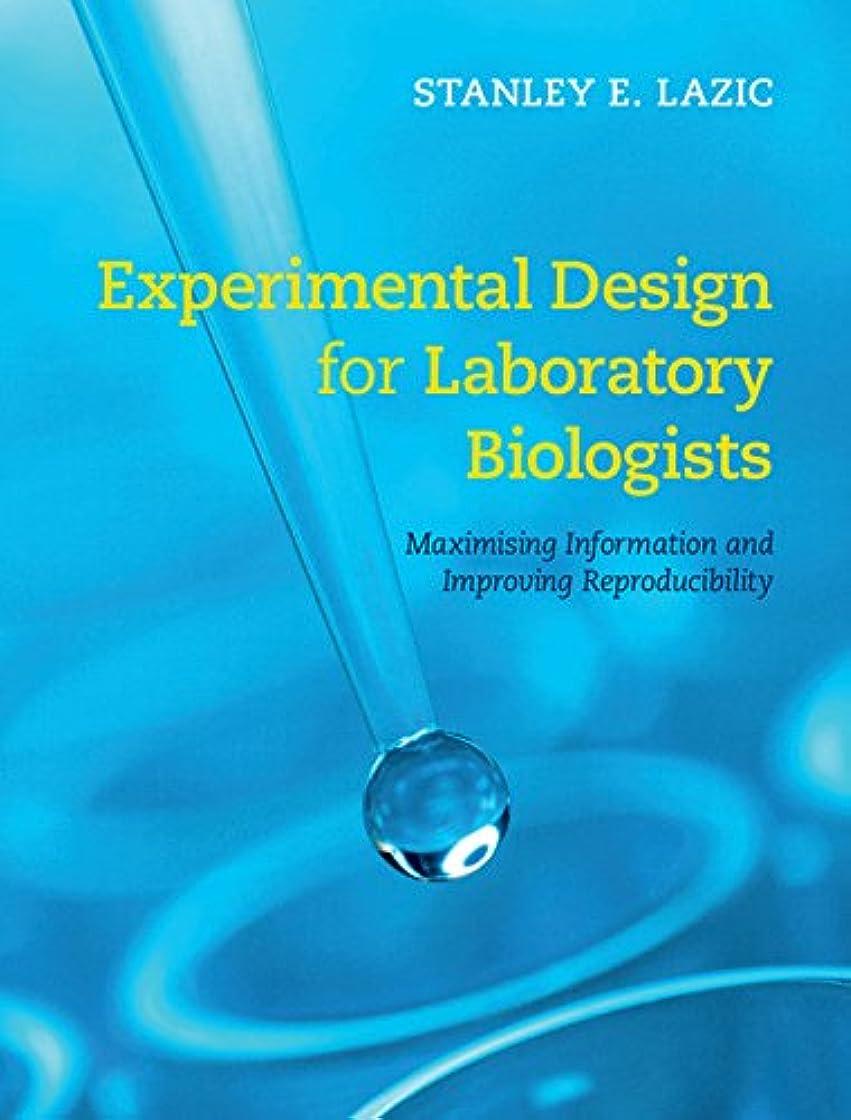 ゴミ箱を空にする慈悲深い納得させるExperimental Design for Laboratory Biologists: Maximising Information and Improving Reproducibility (English Edition)