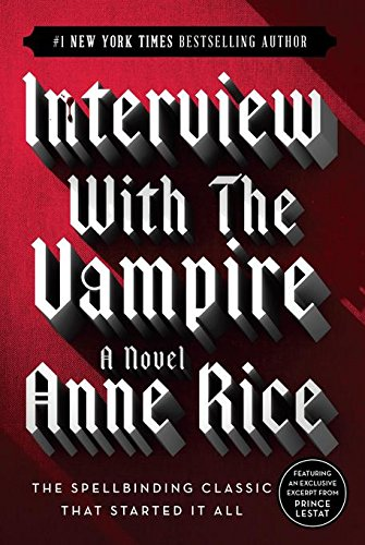 Interview with the Vampire (Vampire Chronicles)の詳細を見る