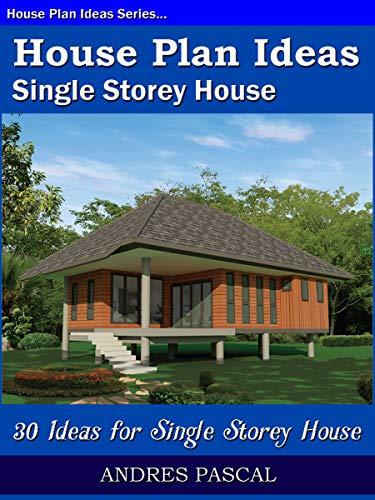 [Pascal, Andres]のHouse Plan Idea   Single Storey House. (English