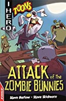 EDGE: I HERO: Toons: Attack of the Zombie Bunnies