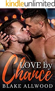 Love By Chance (Chance Series Book 1) (English Edition)