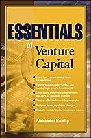 Essentials of Venture Capital (Essentials Series)