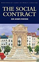 The Social Contract (Wordsworth Classics of World Literature) by Jean-Jacques Rousseau(1998-10-05)