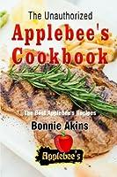 The Unauthorized Applebee's Cookbook Applebee's Copycat Cookbook: The Best Applebees Recipes Recreated by Recipe Recreation Chefs Copycat Applebees, Applebees Recipes, Applebee's Recipes