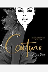 The Illustrated World of Couture Hardcover