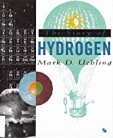 The Story of Hydrogen (First Book)