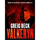 Return of the Ancients: The Valkeryn Chronicles 1: The Valkeryn Chronicles Book 1