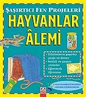 Hayvanlar Alemi - Sasirtici Fen Projeleri