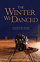 The Winter We Danced: Voices from the Past, the Future, and the Idle No More Movement