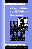 Counselling by Telephone (Professional Skills for Counsellors Series)