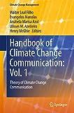 Handbook of Climate Change Communication: Vol. 1: Theory of Climate Change Communication (Climate Change Management) (English Edition) 画像