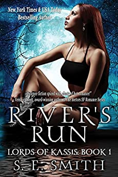 River's Run: Science Fiction Romance (Lords of Kassis Book 1) by [Smith, S.E.]