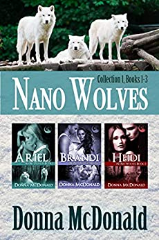 Nano Wolves: Collection 1, Books 1-3 by [McDonald, Donna]