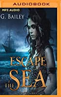 Escape the Sea (Saved by Pirates)