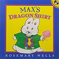 Max's Dragon Shirt (Max and Ruby)