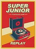 スーパージュニア - REPLAY (Vol.8 Repackage) CD+Booklet+Folded Poster [KPOP MARKET特典: 追加特典フォトカード] [韓国盤]/