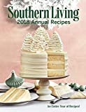 Southern Living 2018 Annual Recipes: An Entire Year of Recipes! 画像