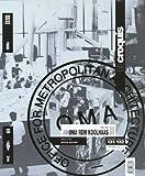 El Croquis 131-132: OMA + Rem Koolhaas 1996-2007: v. I