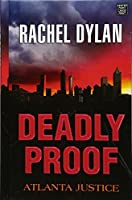 Deadly Proof (Atlanta Justice: Center Point Large Print)