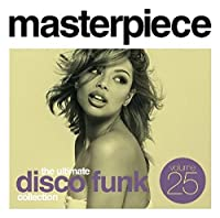 Masterpiece - The Ultimate Disco Funk Collection Vol.25