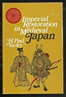Imperial Restoration in Mediaeval Japan (Study of East Asia Institute)