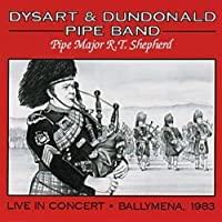 In Concert: Ballymena 1983 by Dysart & Dundonald Pipe Band (2013-05-03)