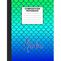 Nadia Composition Notebook: Wide Ruled Composition Notebook Mermaid Scale for Girls Teens Journal for School Supplies | 110 pages 7.44x9.468