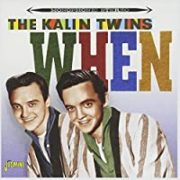 When by The Kalin Twins