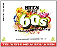 Hits of the 60s: a Groovy Kind of Love