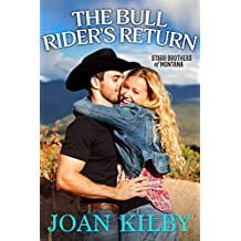 The Bull Rider's Return (The Starrs Brothers of Montana Book 3)