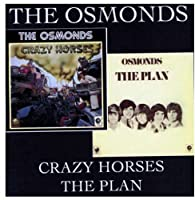 Crazy Horses/The Plan