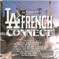 Og Daddy V Presents La French Connect