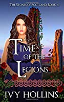 Time of the Legions (Stones of Scotland)