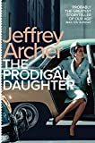 The Prodigal Daughter (Kane and Abel series Book 2) (English Edition)