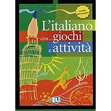 L'italiano... con giochi e attività. Per la Scuola elementare: 1