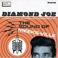 Diamond Joe: The Sound of Meeks-ville
