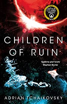 Children of Ruin: Children of Time Book 2 by [Tchaikovsky, Adrian]