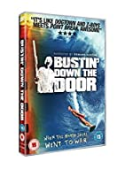 Bustin' Down the Door [DVD] [Import]
