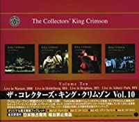 Collector's King Crimson 10 by King Crimson (2006-08-29)