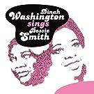 Original Jazz Sound:Dinah Washington Sings Bessie Smith